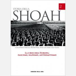La crisi dell'Europa: fascismi, nazismo, antisemitismo
