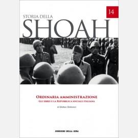 Ordinaria amministrazione. Gli ebrei e la Repubblica sociale in Italia