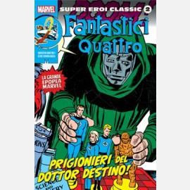 Fantastici Quattro 1 - Prigionieri del Dottor Destino!