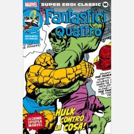 Fantastici Quattro 6 . Hulk contro la cosa!
