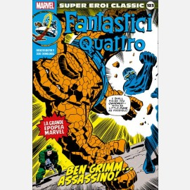Fantastici Quattro - Ben Grimm... Assassino!
