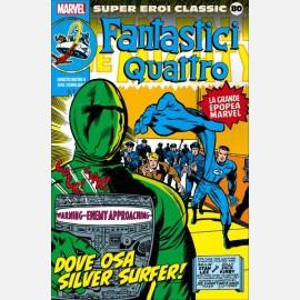 Fantastici quattro - Dove osa Silver Surfer!