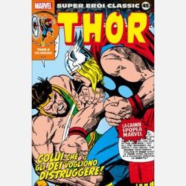 Thor 8 - Colui che gli dei vogliono distruggere!