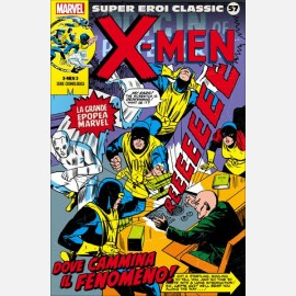 X-Men - Dove cammina il Fenomeno!
