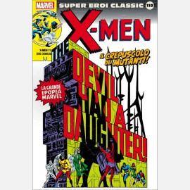 X Men - Il crepuscolo dei mutanti!