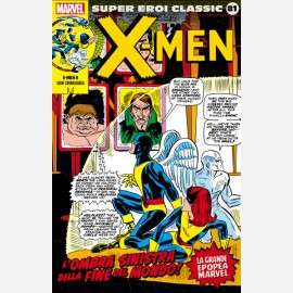 X-Men - L'ombra sinistra della fine del mondo!
