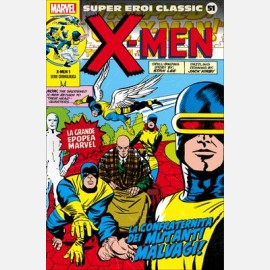 X-Men - La confraternita dei mutanti malvagi!
