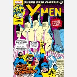 X-Men - Quando i Titani si scontrano!