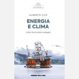 Alberto Clò - Energia e clima