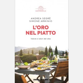 Andrea Segrè , Simone Arminio - L'oro nel piatto