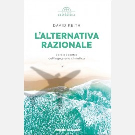 David Keith, L'alternativa razionale