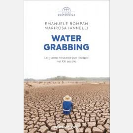 Emanuele Bompan, Marirosa Iannelli - Water grabbing
