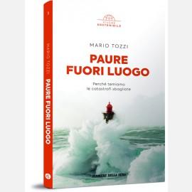 Mario Tozzi, Paure fuori luogo