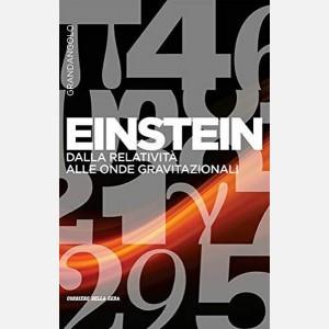 Einstein. Dalla relatività alle onde gravitazionali