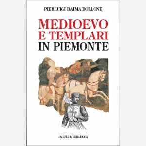Medioevo e Templari in Piemonte