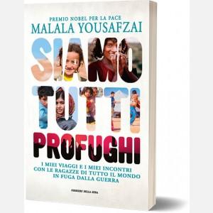 Malala Yousafzai - Siamo tutti profughi