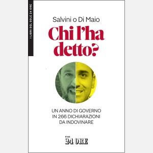 Chi l'ha detto? Salvini o Di Maio