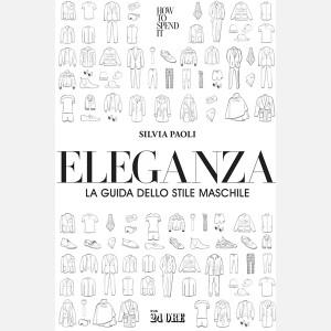 Eleganza - La guida dello stile maschile