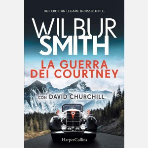 La guerra dei Courtney - Wilbur Smith