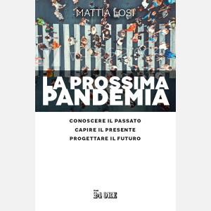 La prossima pandemia di Mattia Losi