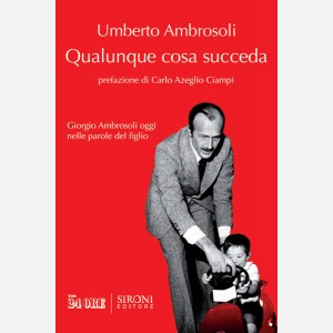 Qualunque cosa succeda di Umberto Ambrosoli