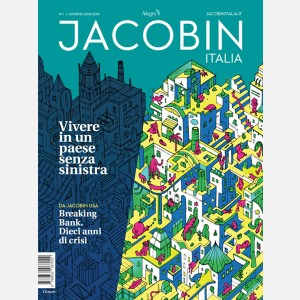 Jacobin N. 01 / Inverno 2018 - 2019 - Vivere in un paese senza sinistra