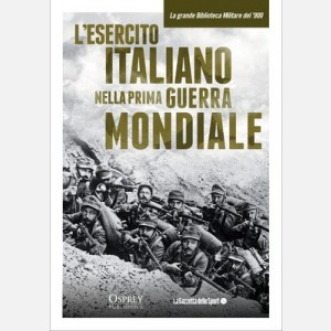 L'esercito italiano nella Prima guerra mondiale