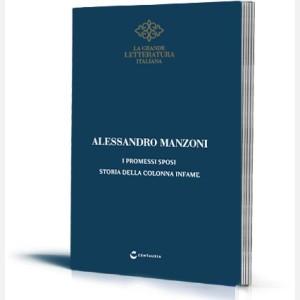Alessandro Manzoni - I Promessi Sposi (Storia della collana infame)