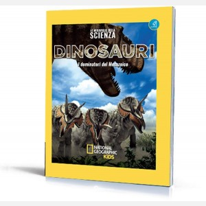 Dinosauri - I dominatori del mesozoico