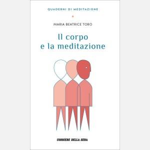 Toro Maria Beatrice, Il corpo e la meditazione