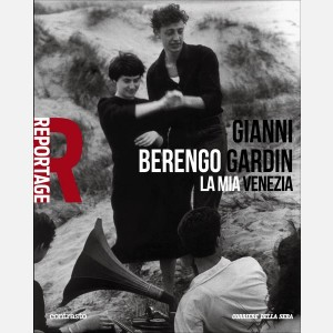 Gianni Berengo Gardin - La mia Venezia